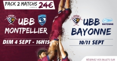 Pack 2 matchs : Montpellier - Bayonne
